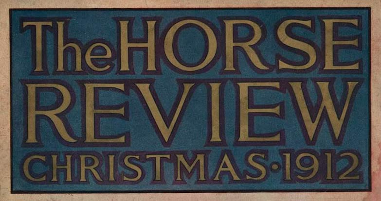 1912 Horse Review
