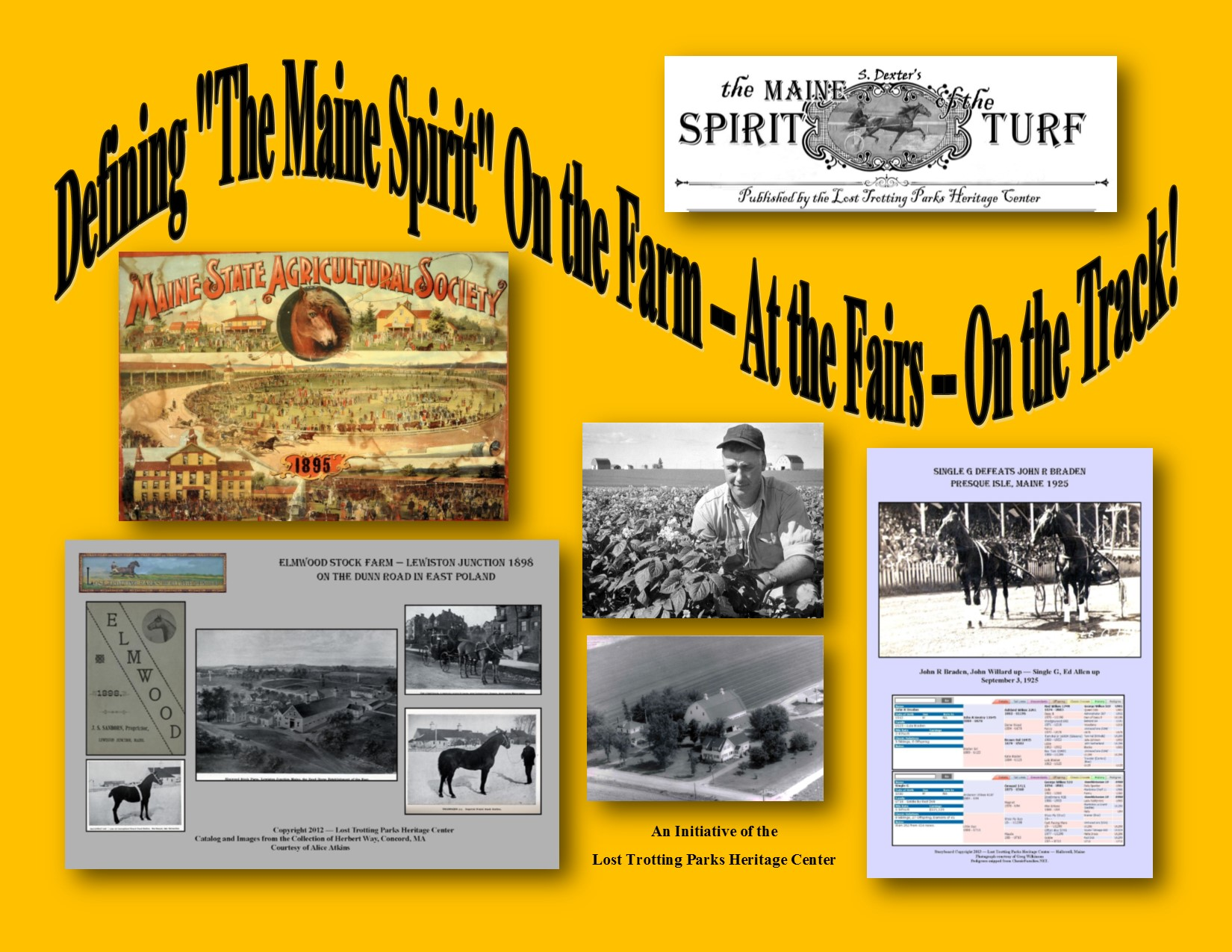 "Lost Trotting Parks to Display at Maine's Agricultural Fair Convention in Portland — January 27 & 28 — Promoting ""The Maine Spirit"" Initiative"