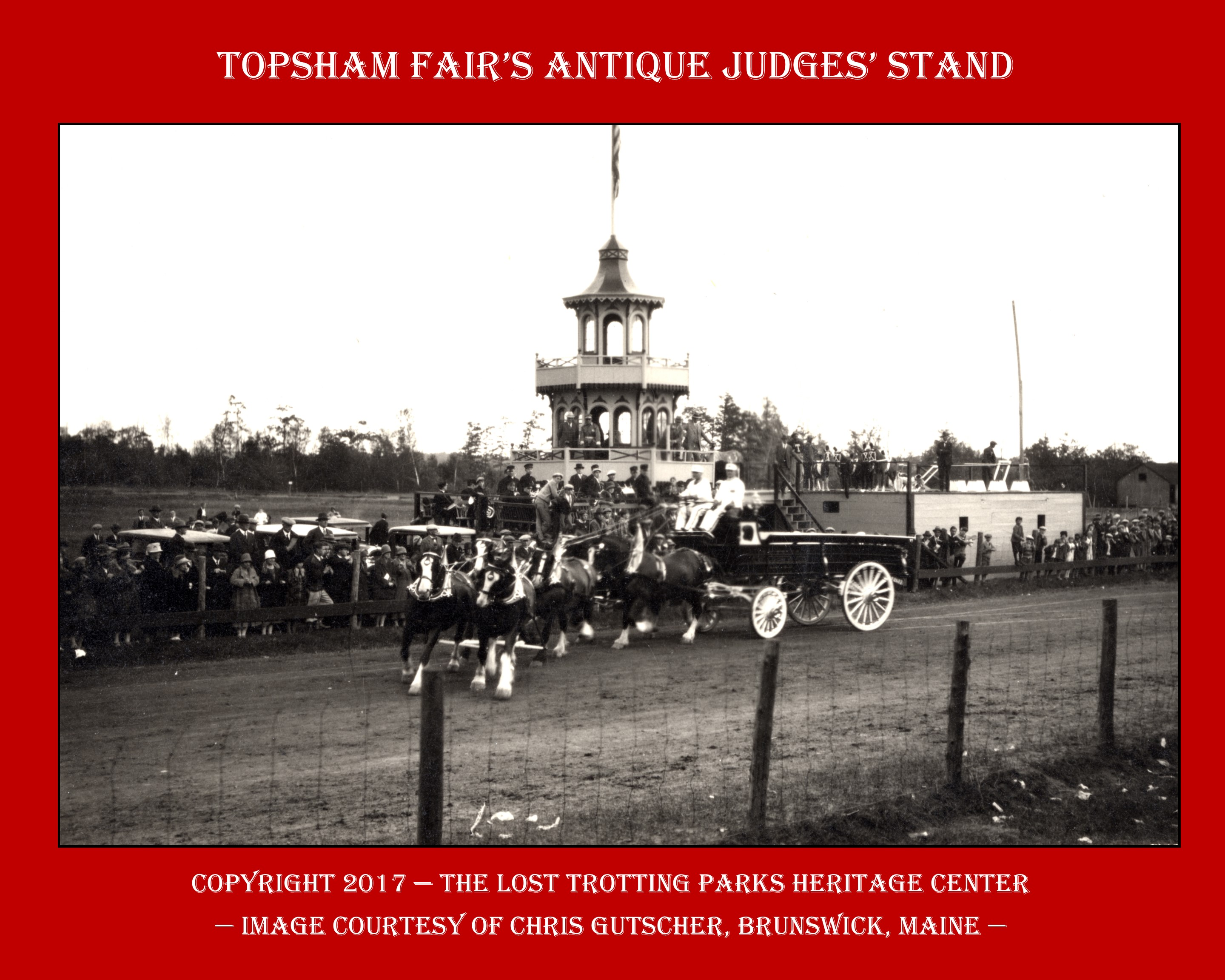Topsham Fair's 19th Century Judges' Stand — Yesterday and Today!
